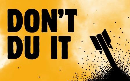 Don't DU it