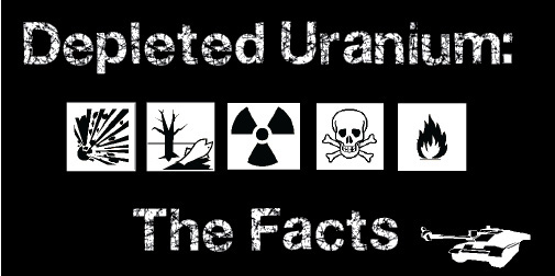 Depeleted Uranium: The Facts